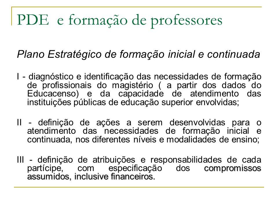 Plano Estratégico de formação inicial e continuada I - diagnóstico e identificação das necessidades de formação de profissionais do magistério ( a par
