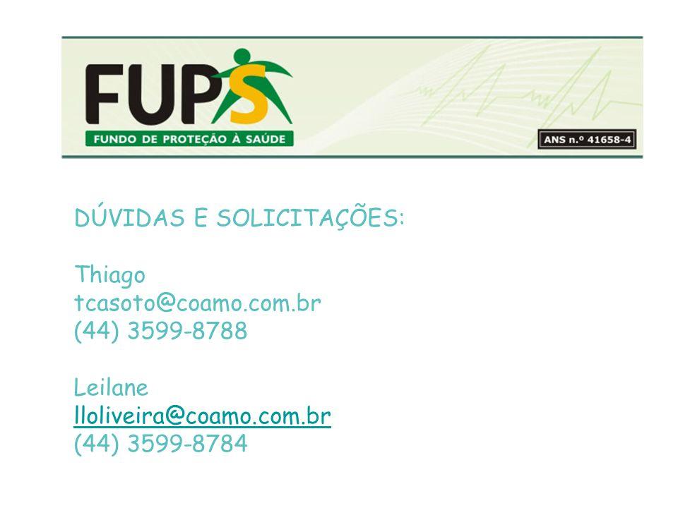 DÚVIDAS E SOLICITAÇÕES: Thiago tcasoto@coamo.com.br (44) 3599-8788 Leilane lloliveira@coamo.com.br (44) 3599-8784