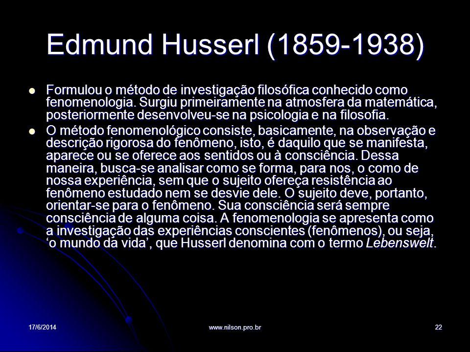 Edmund Husserl (1859-1938) Formulou o método de investigação filosófica conhecido como fenomenologia. Surgiu primeiramente na atmosfera da matemática,