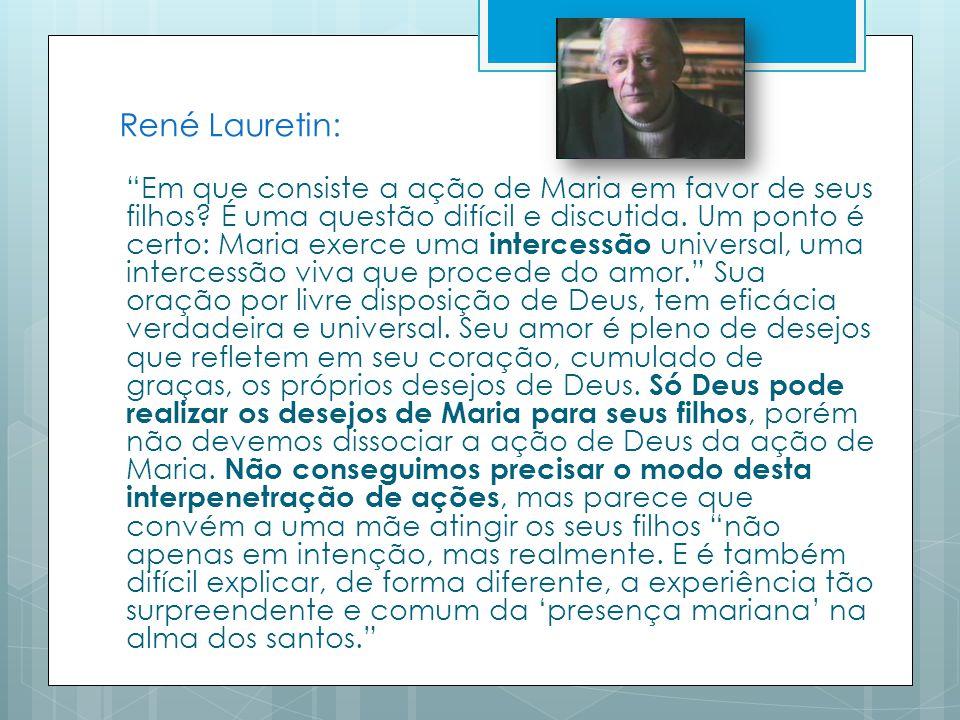René Lauretin: Em que consiste a ação de Maria em favor de seus filhos.