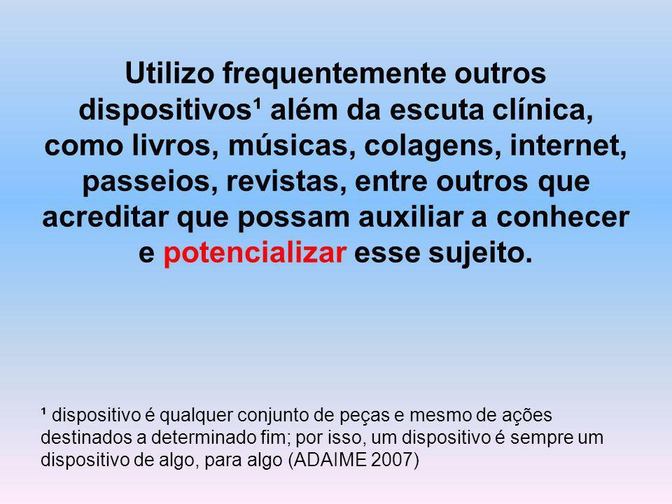 Bibliografia -ADAIME, R.Clínica experimental: programa para máquinas desejantes.