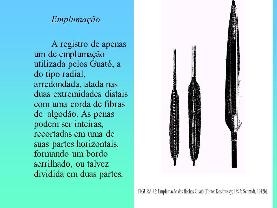 Emplumação A registro de apenas um de emplumação utilizada pelos Guató, a do tipo radial, arredondada, atada nas duas extremidades distais com uma cor