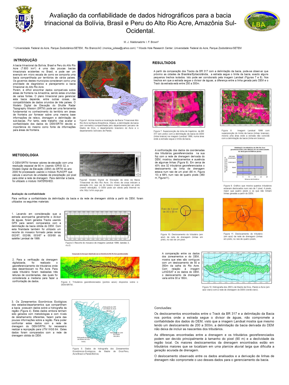 Avaliação da confiabilidade de dados hidrográficos para a bacia trinacional da Bolívia, Brasil e Peru do Alto Rio Acre, Amazônia Sul- Ocidental. M. J.
