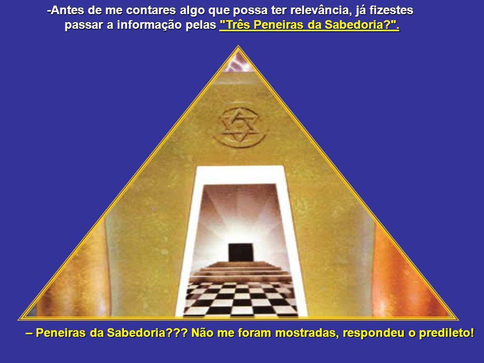 Eis que, subindo em sua direção, aproxima-se seu Mestre Construtor predileto, que lhe diz: – Mestre Hiram... Vou lhe contar o que disseram do segundo