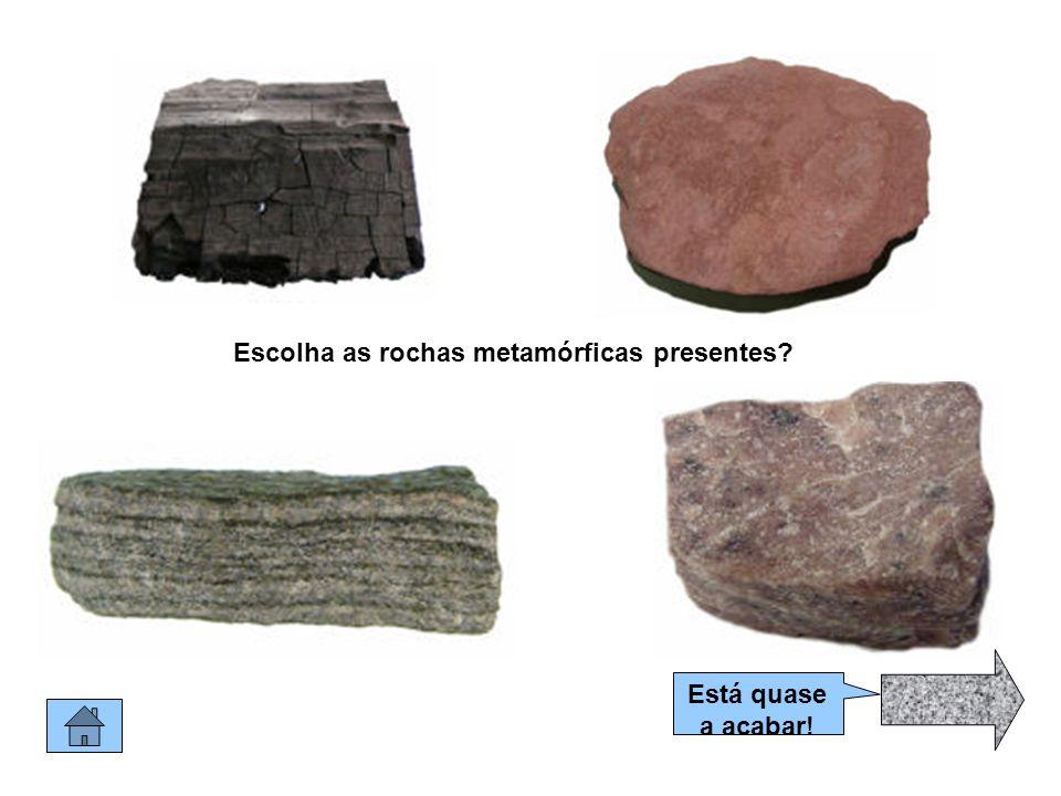 Rochas metamórficas As rochas metamórficas resultam do afundimento das rochas sedimentares estratificadas a mais de 4 km.