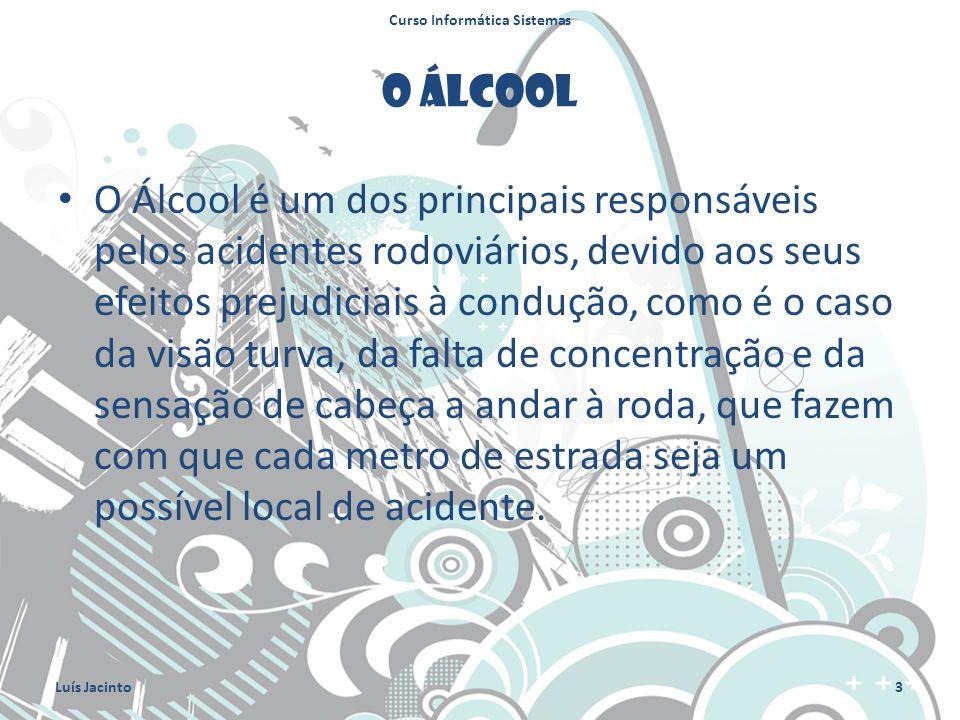 O Álcool O Álcool é um dos principais responsáveis pelos acidentes rodoviários, devido aos seus efeitos prejudiciais à condução, como é o caso da visã