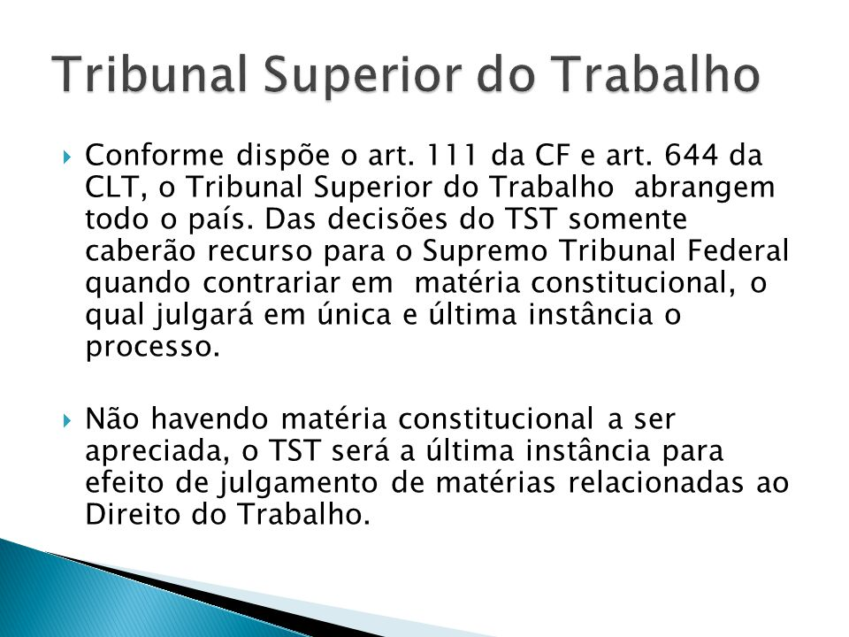 Os Tribunais Regionais do Trabalho fazem parte da 2ª instância e como o próprio nome diz, são divididos em regiões (Estados). Se um estado não tem TRT
