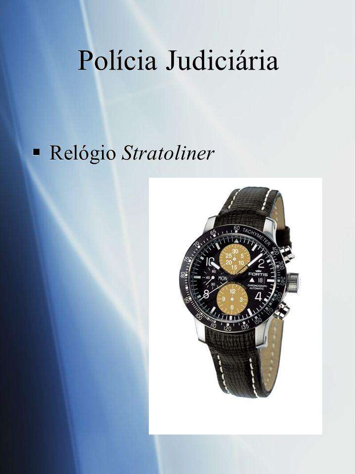 Relógio Stratoliner Polícia Judiciária