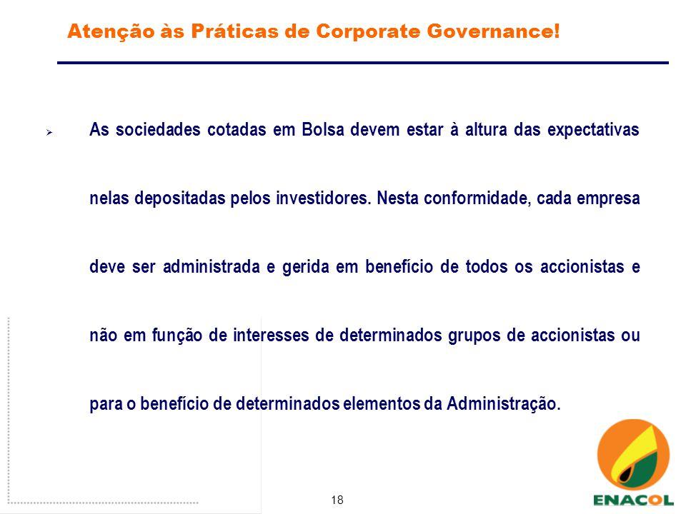 18 Atenção às Práticas de Corporate Governance.