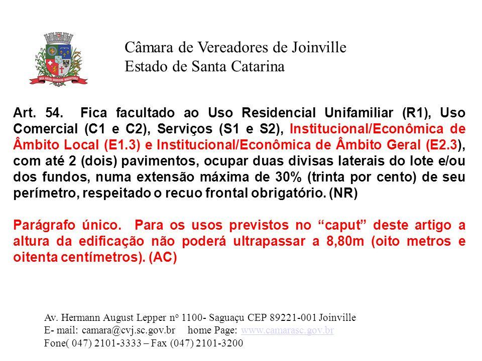 Câmara de Vereadores de Joinville Estado de Santa Catarina Art.