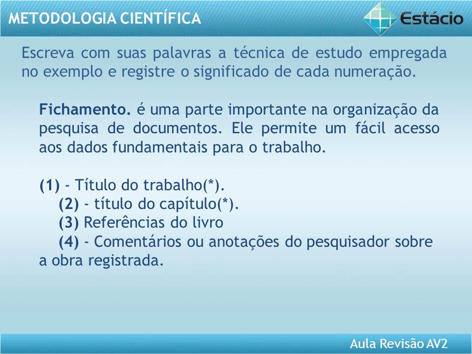 Fichamento. é uma parte importante na organização da pesquisa de documentos. Ele permite um fácil acesso aos dados fundamentais para o trabalho. (1) -