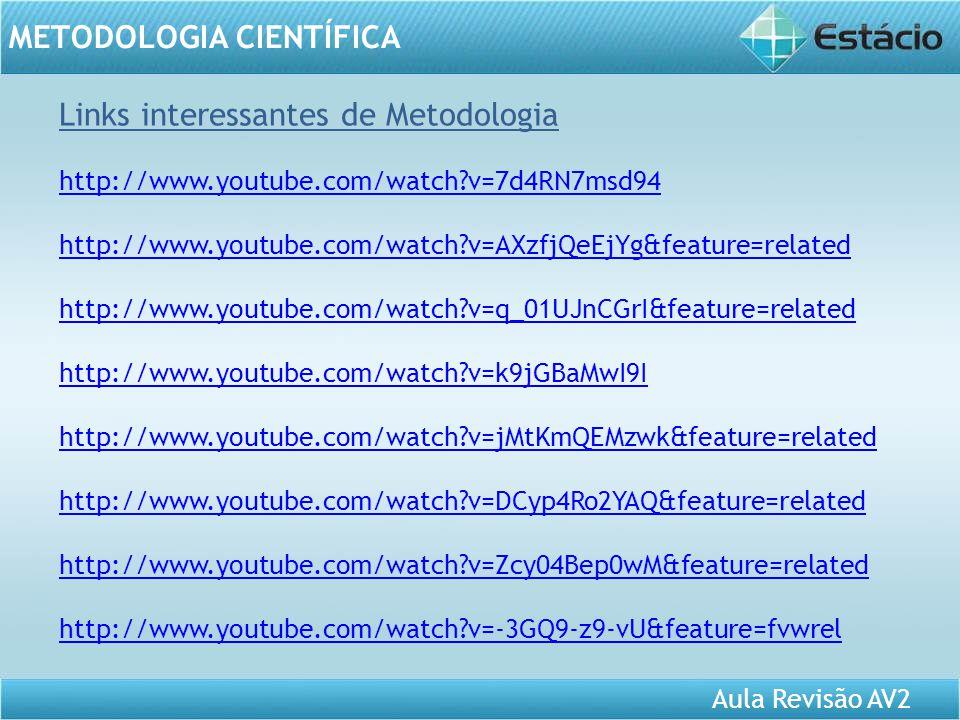 Aula Revisão AV2 METODOLOGIA CIENTÍFICA 1.