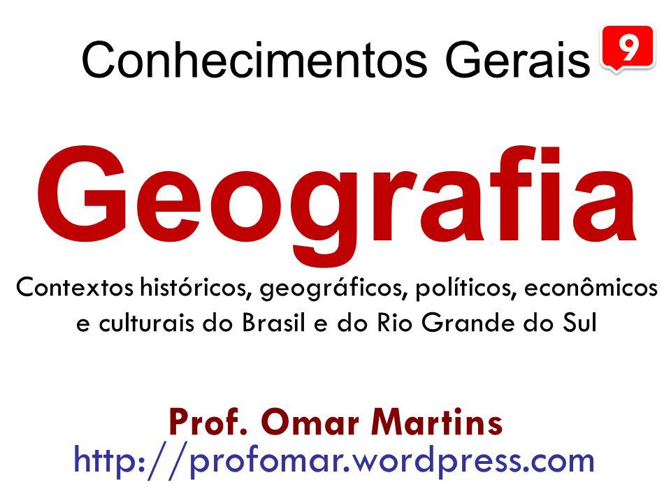Geografia Conhecimentos Gerais Aula VIII Aspectos Políticos | Brasil | RS Posição geográfica, fronteiras e limites Prof.