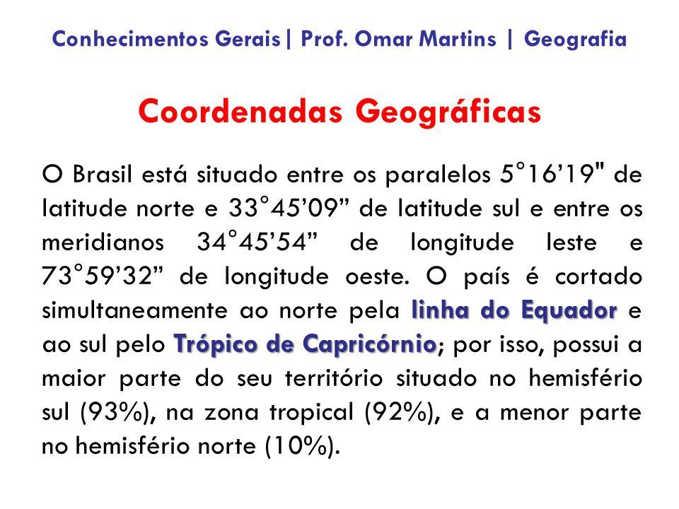 linha do Equador Trópico de Capricórnio O Brasil está situado entre os paralelos 5°1619 de latitude norte e 33°4509 de latitude sul e entre os meridianos 34°4554 de longitude leste e 73°5932 de longitude oeste.