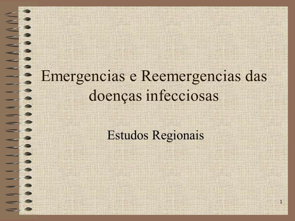 1 Emergencias e Reemergencias das doenças infecciosas Estudos Regionais