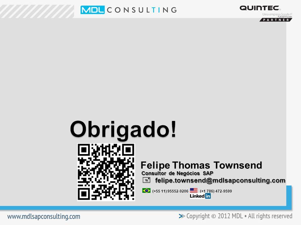 Felipe Thomas Townsend felipe.townsend@mdlsapconsulting.com felipe.townsend@mdlsapconsulting.com (+55 11) 95552-9206 (+1 786) 472-9599 Consultor de Negócios SAP