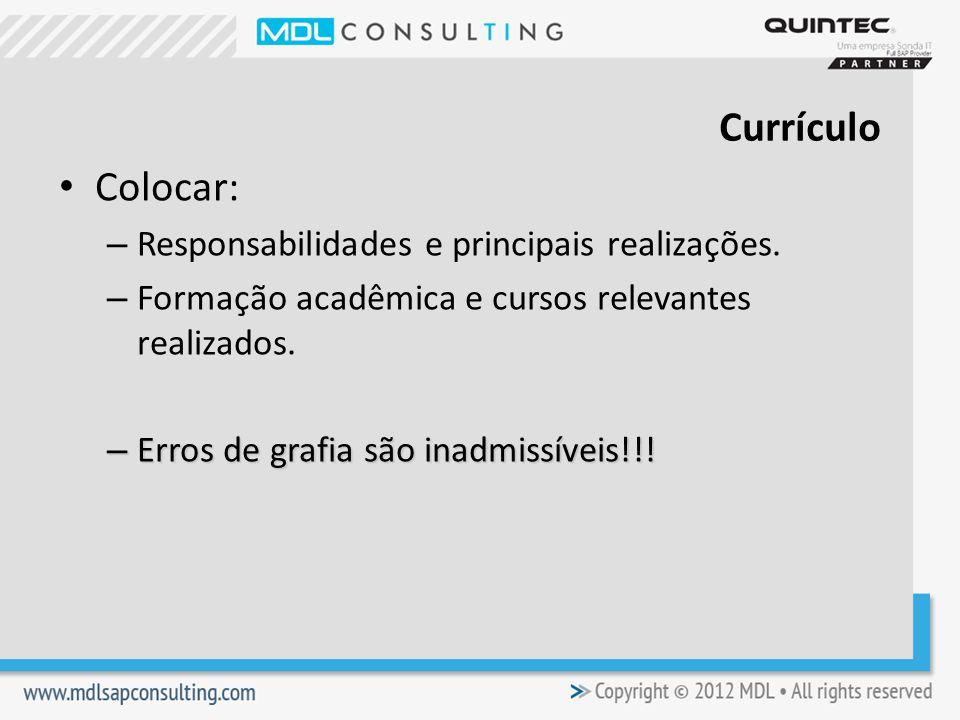 Colocar: – Responsabilidades e principais realizações.