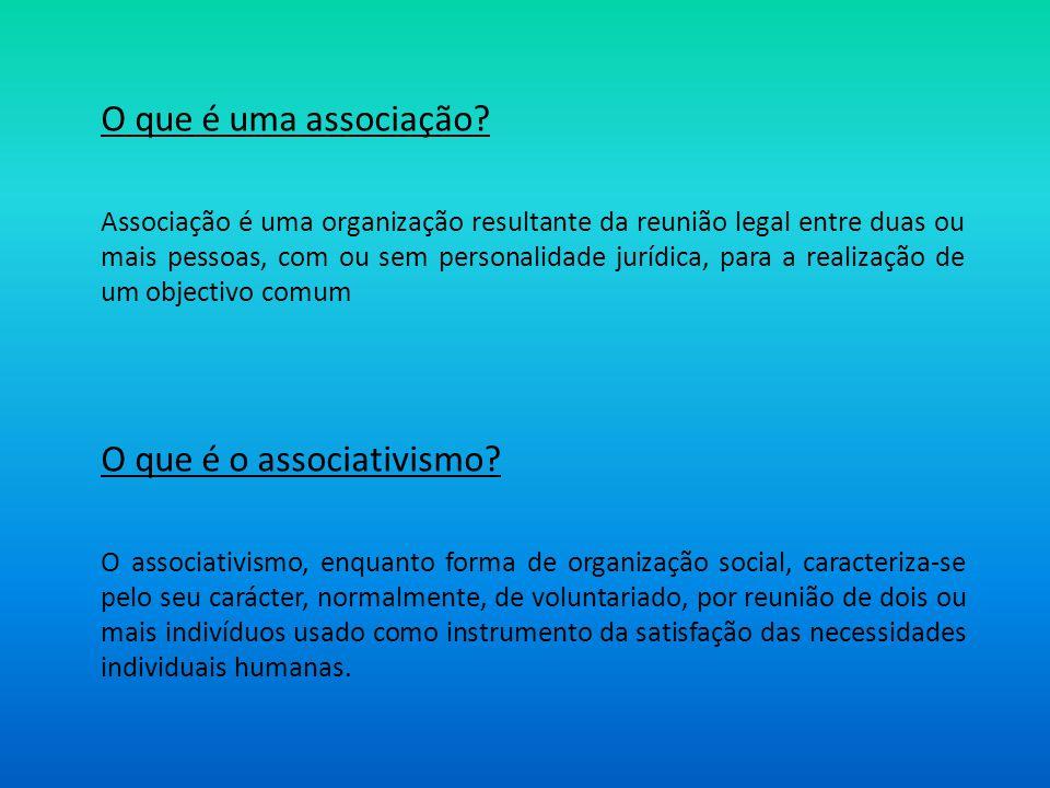 O que é uma associação? Associação é uma organização resultante da reunião legal entre duas ou mais pessoas, com ou sem personalidade jurídica, para a