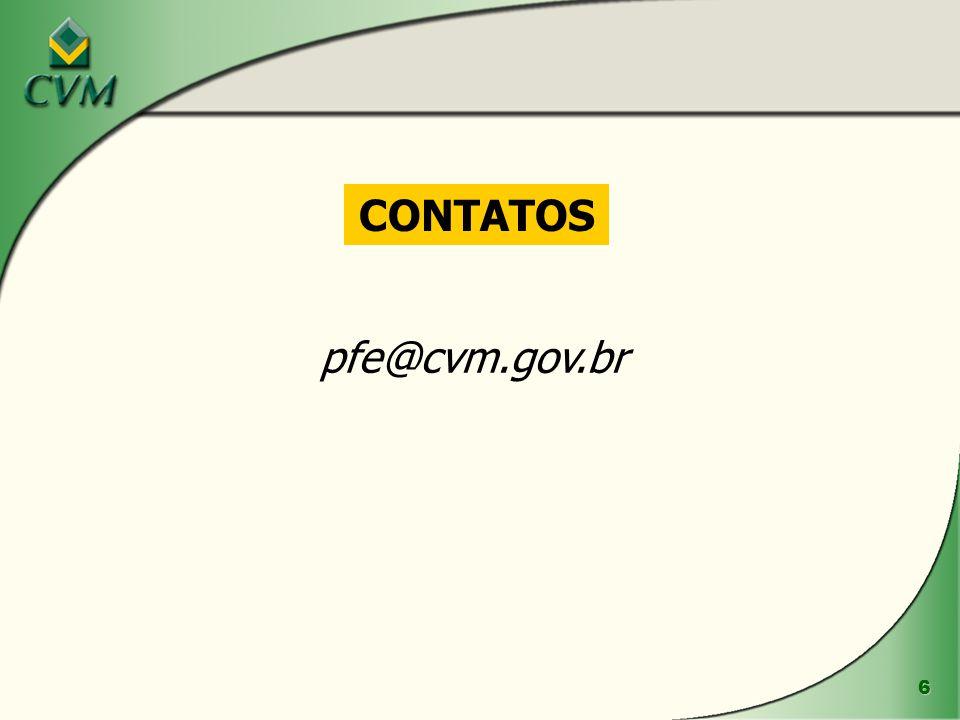 6 CONTATOS pfe@cvm.gov.br