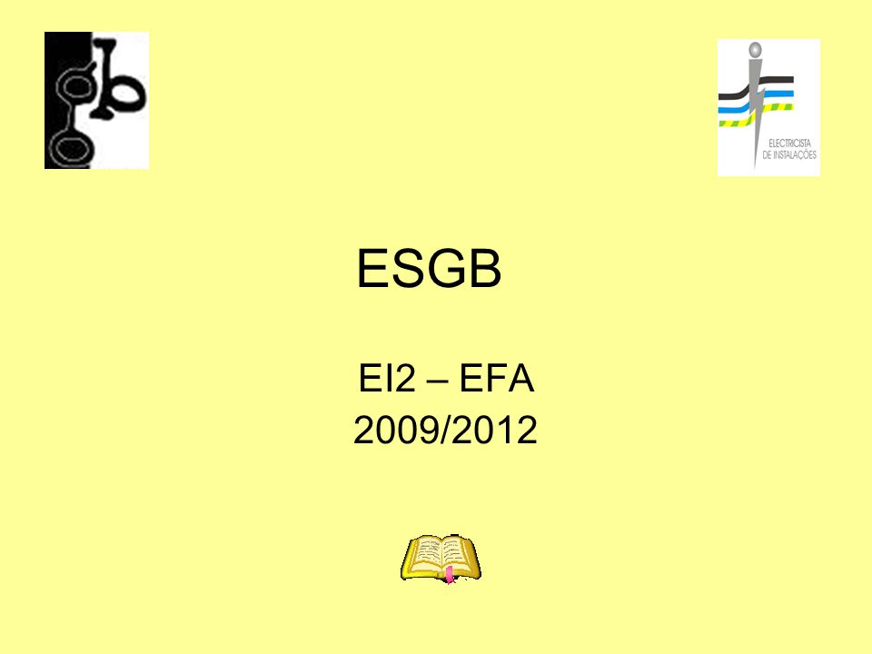 ESGB EI2 – EFA 2009/2012