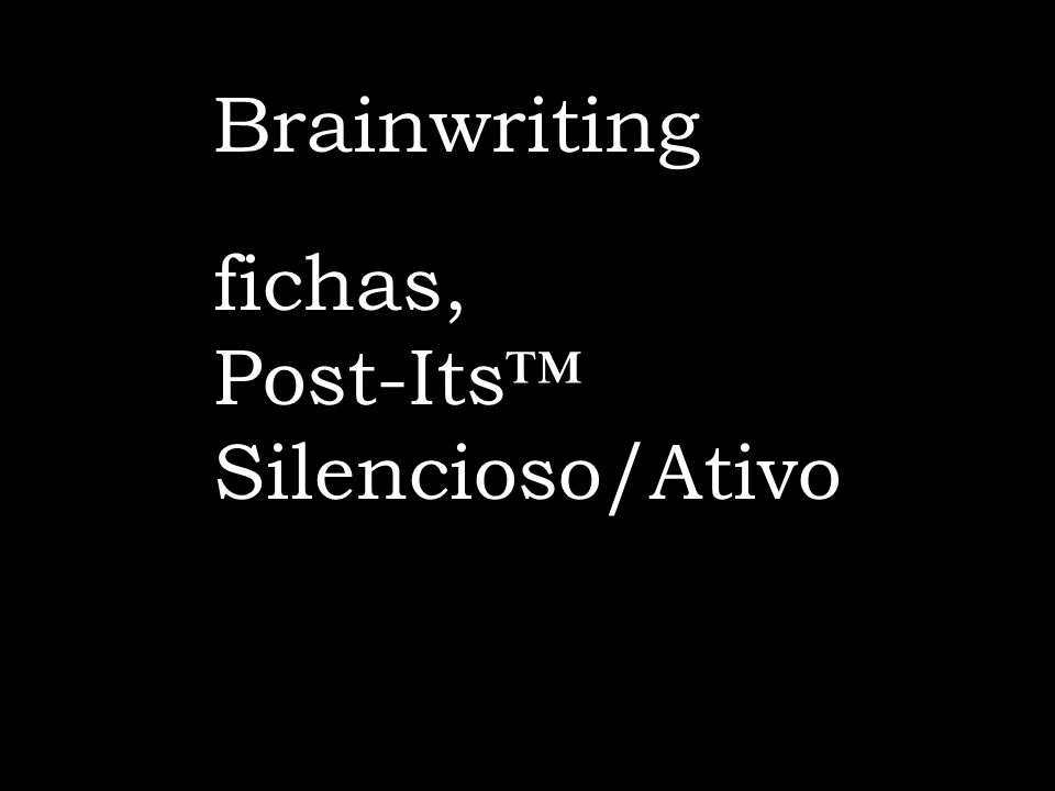 Brainwriting fichas, Post-Its Silencioso/Ativo