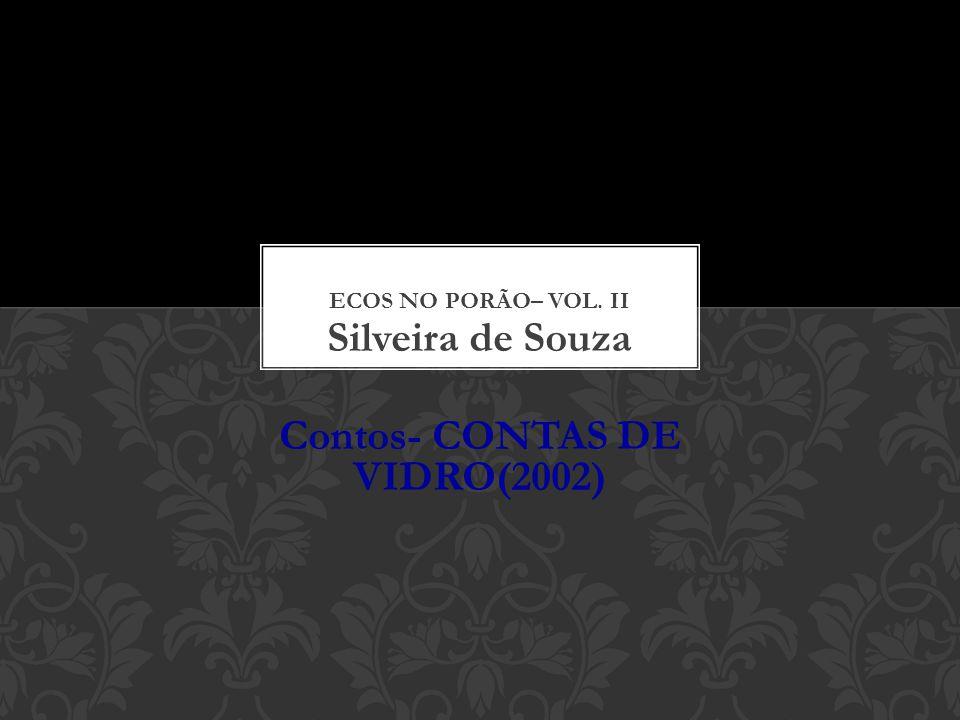 Silveira de Souza Contos- CONTAS DE VIDRO(2002)