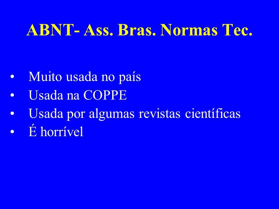 Referências ABNT LUCAS, C.E.; BUECHTER, K. J.; COSCIA, R.