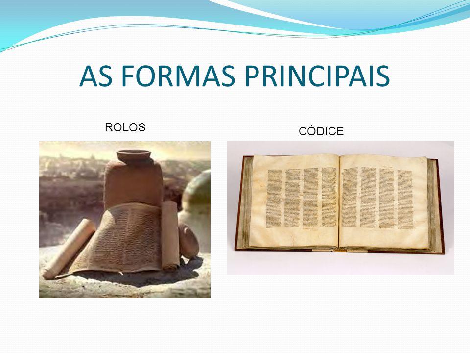 AS FORMAS PRINCIPAIS ROLOS CÓDICE