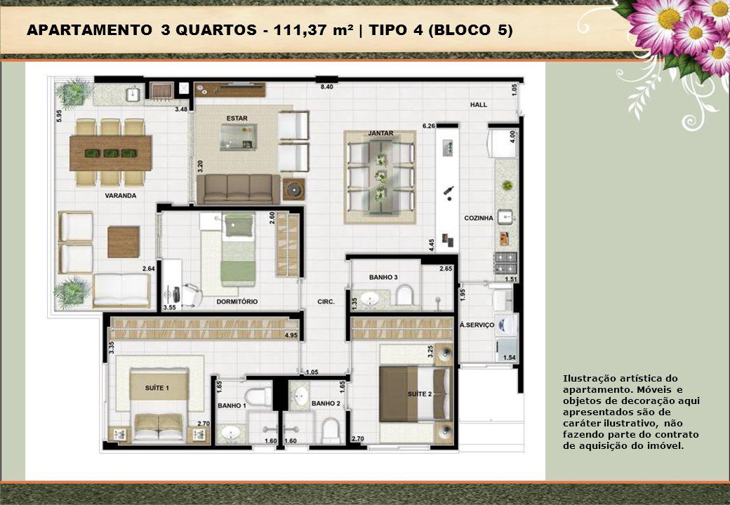 APARTAMENTO 3 QUARTOS - 111,37 m² | TIPO 4 (BLOCO 5) Ilustração artística do apartamento.