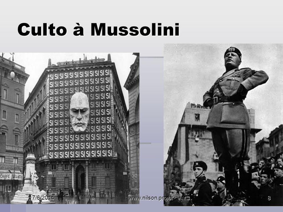 Culto à Mussolini 17/6/2014www.nilson.pro.br8