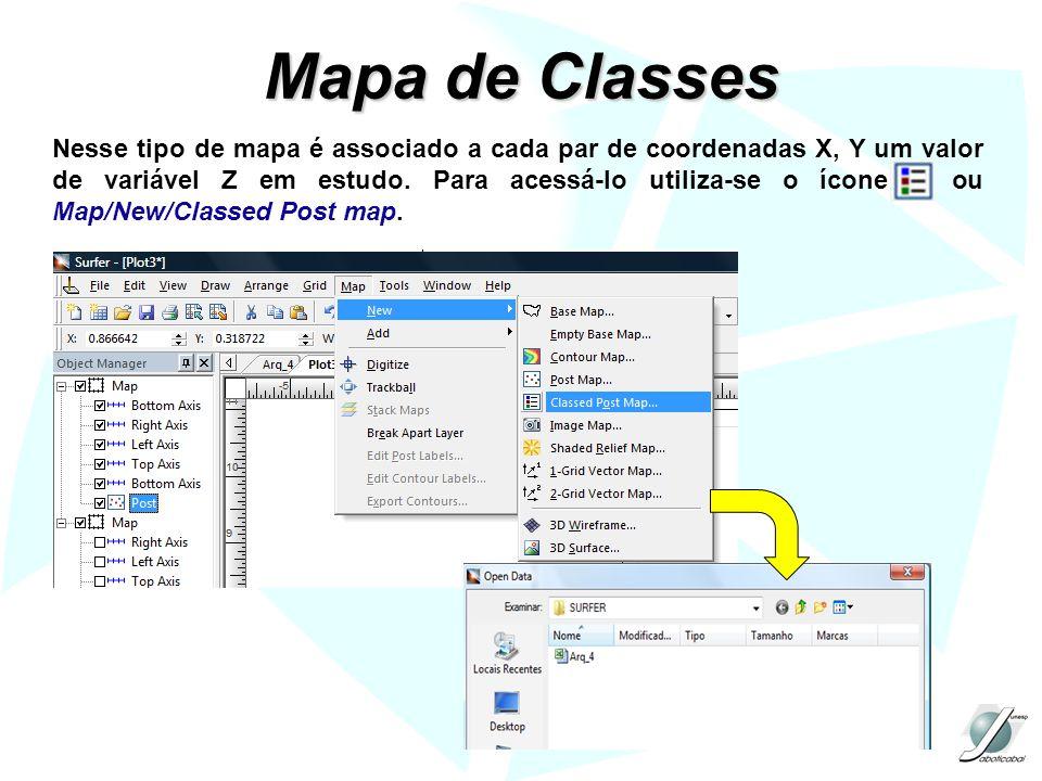 Mapa de Classes Nesse tipo de mapa é associado a cada par de coordenadas X, Y um valor de variável Z em estudo. Para acessá-lo utiliza-se o ícone ou M