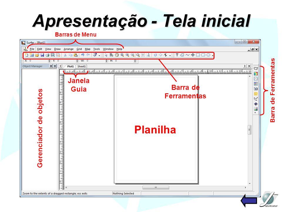 Apresentação - Tela inicial Barra de Ferramentas Barras de Menu Gerenciador de objetos Planilha Janela Guia Barra de Ferramentas