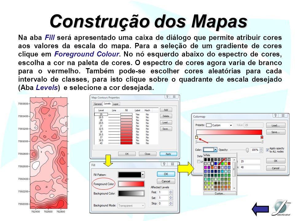 Na aba Fill será apresentado uma caixa de diálogo que permite atribuir cores aos valores da escala do mapa. Para a seleção de um gradiente de cores cl