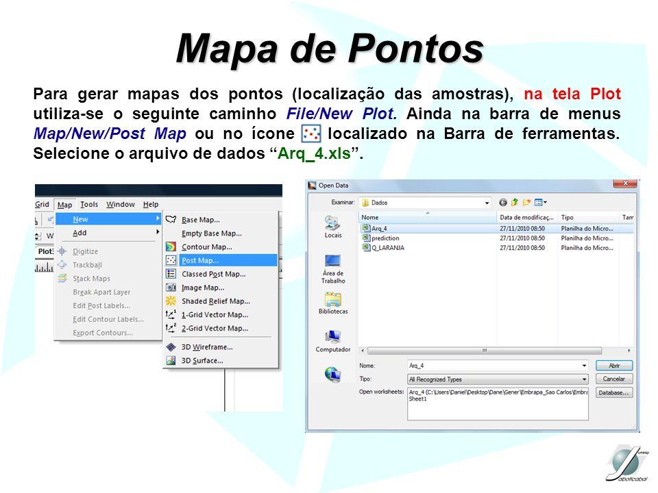 Mapa de Pontos Para gerar mapas dos pontos (localização das amostras), na tela Plot utiliza-se o seguinte caminho File/New Plot. Ainda na barra de men