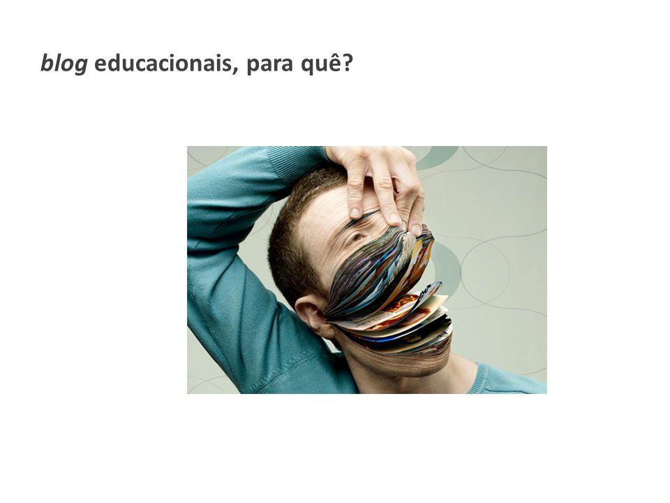 blog educacionais, para quê