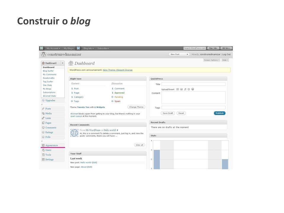 Escolher nova aparência / novo tema para o blog Adicionar um widget, por ex., um calendário ou uma barra de links Visualizar o novo blog Apagar o post e o comentário que vem por defeito Escrever um post e comentá-lo Escrever novo post e inserir um recurso (imagem, pdf, vídeo…) Gerir o blog