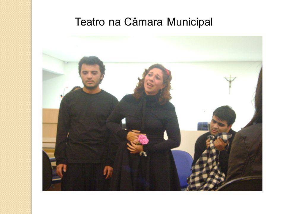 Teatro na Câmara Municipal