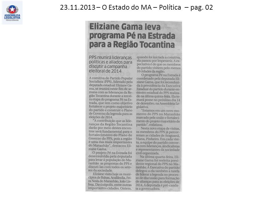 23.11.2013 – O Estado do MA – Política – pag. 02