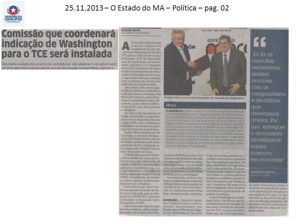 25.11.2013 – O Estado do MA – Política – pag. 03
