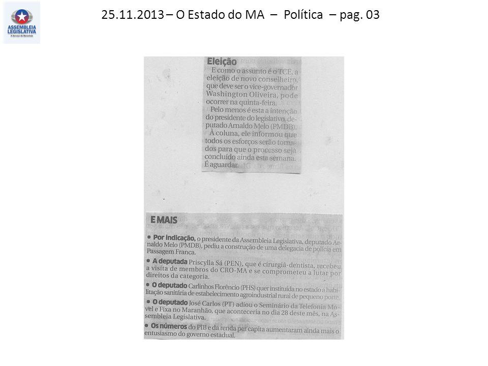 25.11.2013 – O Estado do MA – Política – pag. 02