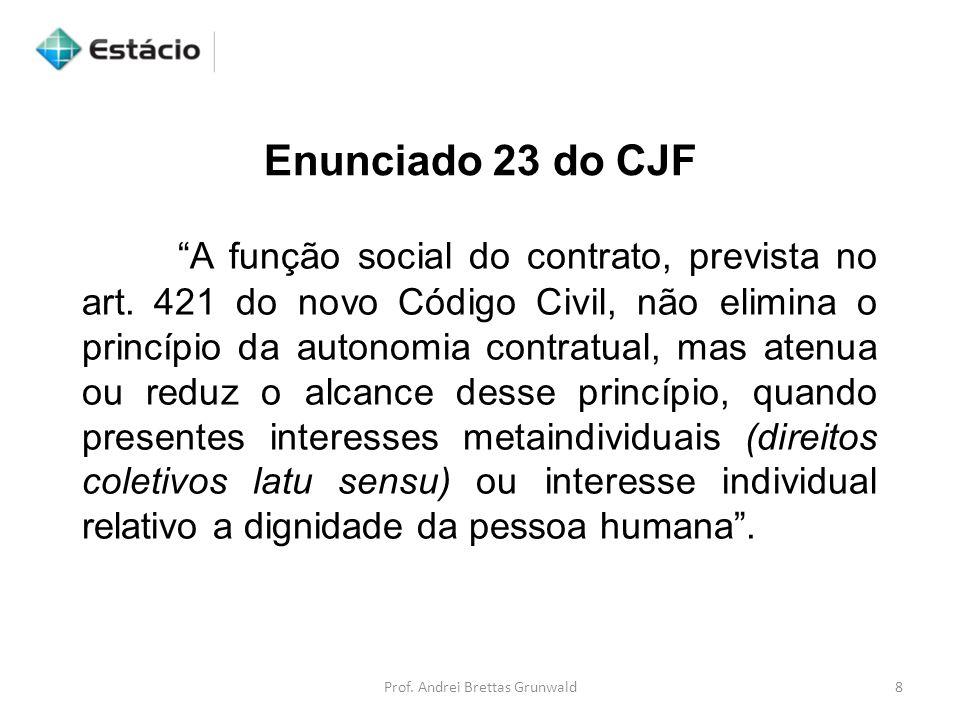A função social do contrato, prevista no art. 421 do novo Código Civil, não elimina o princípio da autonomia contratual, mas atenua ou reduz o alcance
