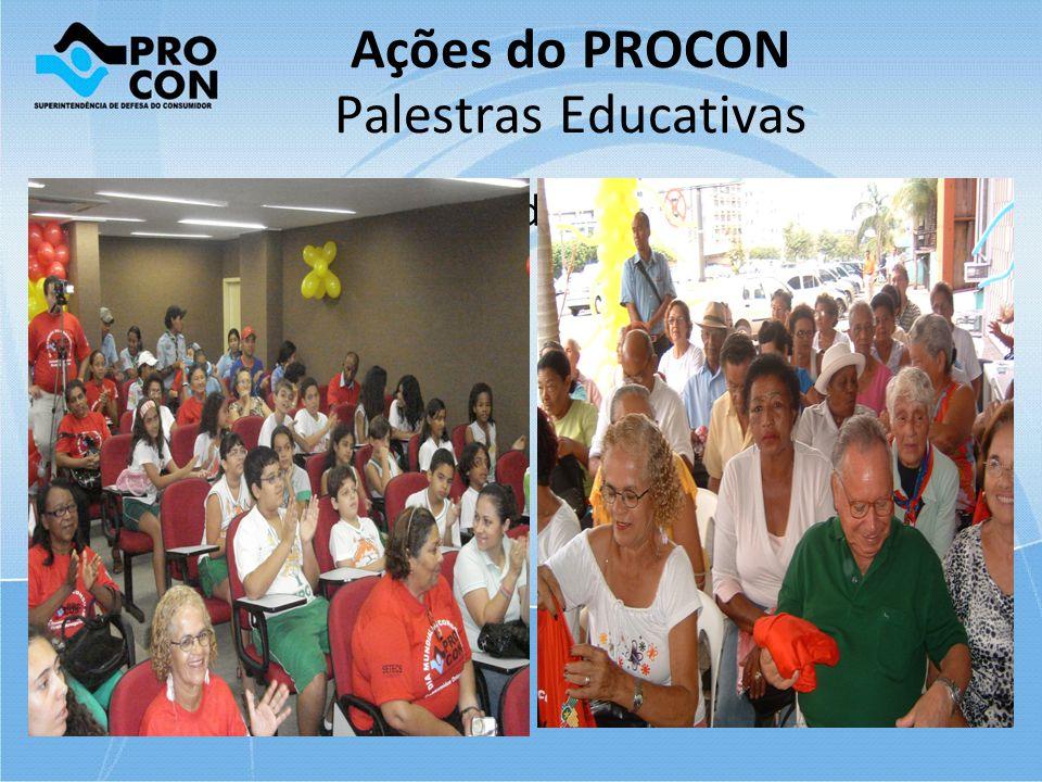 Ações do PROCON Palestras Educativas Palestras Educativas: