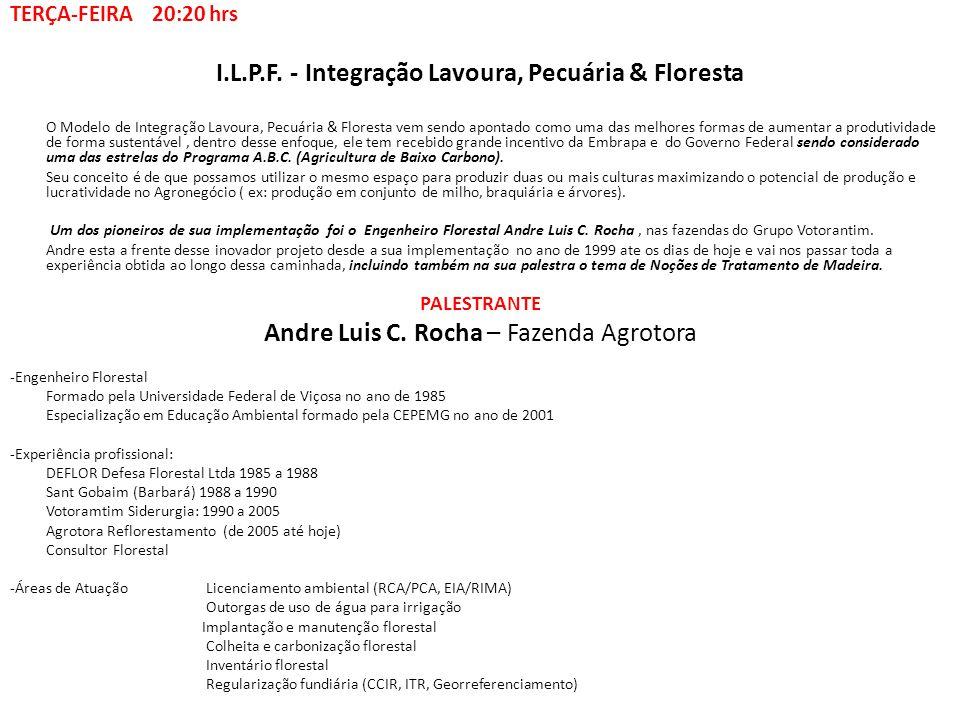 I.L.P.F. - Integração Lavoura, Pecuária & Floresta O Modelo de Integração Lavoura, Pecuária & Floresta vem sendo apontado como uma das melhores formas