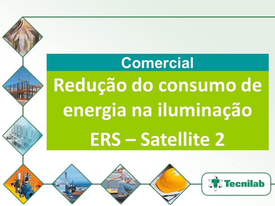 Comercial Redução do consumo de energia na iluminação ERS – Satellite 2