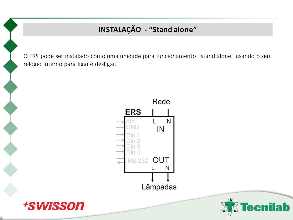 O ERS pode ser instalado como uma unidade para funcionamento stand alone usando o seu relógio interno para ligar e desligar. INSTALAÇÃO - Stand alone