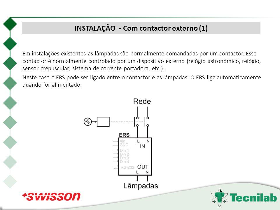 Em instalações existentes as lâmpadas são normalmente comandadas por um contactor. Esse contactor é normalmente controlado por um dispositivo externo