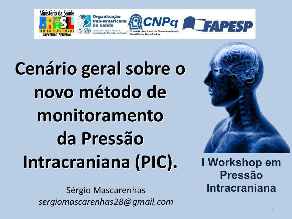 Cenário geral sobre o novo método de monitoramento da Pressão Intracraniana (PIC).