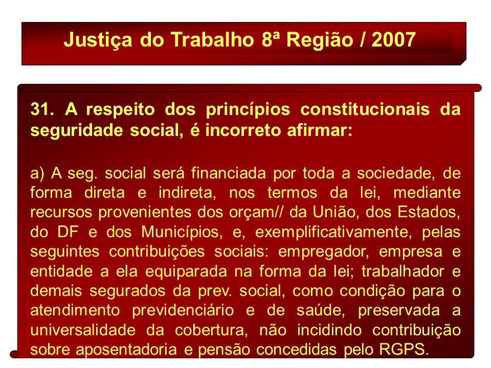 Justiça do Trabalho 8ª Região / 2007 31.