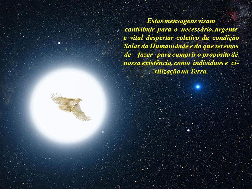 O Reencontro dos Filhos do Sol e a Civilização Solar Brasília - DF, 26 de Julho de 2011 Segundo Sol - Inverno Mensagem 026 Iniciação Solar – O Sol Esp