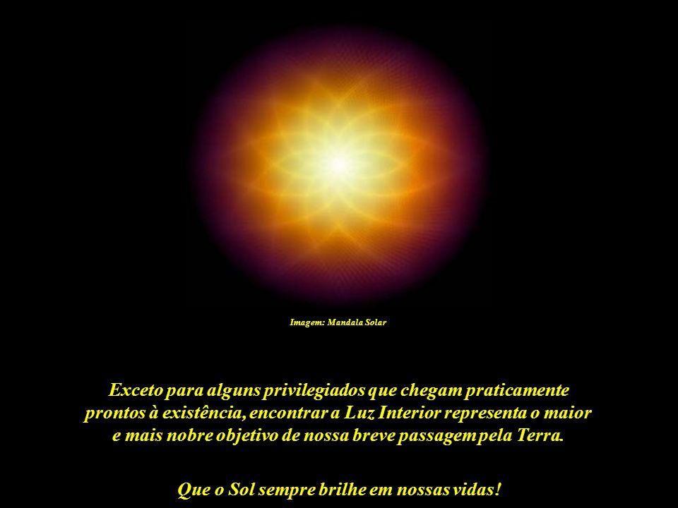Que o Sol sempre brilhe em nossas vidas! Um sonho maravilhoso? Uma bela utopia? O futuro da Humanidade será tão somente o resultado de nossas escolhas